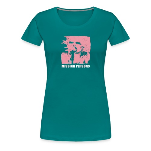 Words Missing Person - Women's Premium T-Shirt