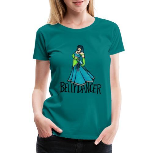 Belly Dancer - Women's Premium T-Shirt