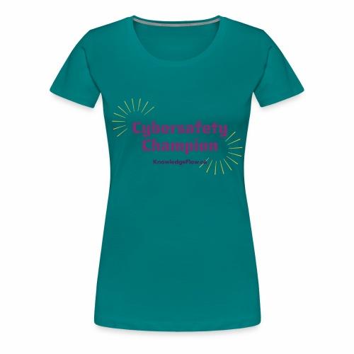 Cybersafety Champion - Women's Premium T-Shirt