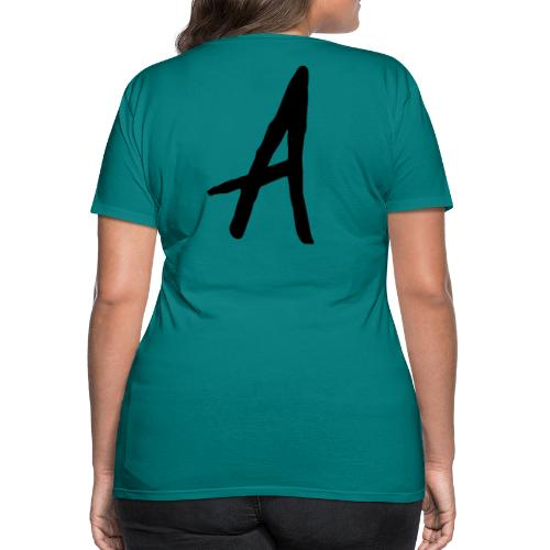 A as in LOYALTY shirt - Women's Premium T-Shirt