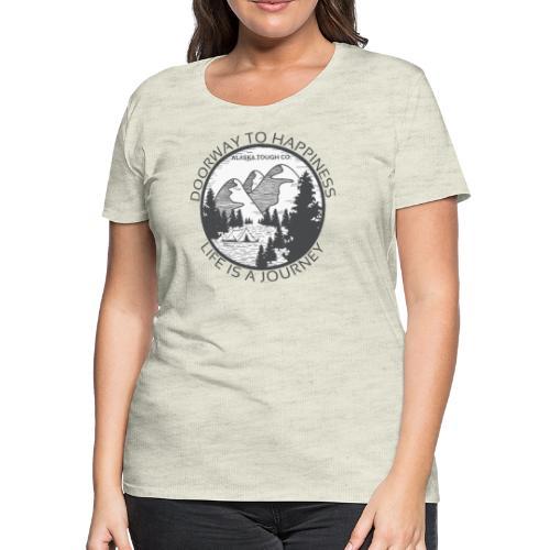Life is a Journey Design - Women's Premium T-Shirt