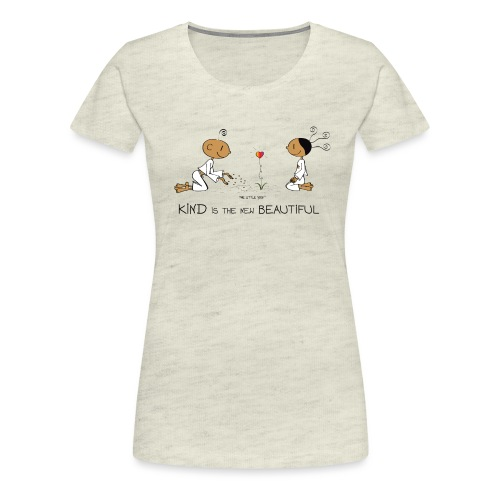 Kind is the new beautiful - Women's Premium T-Shirt