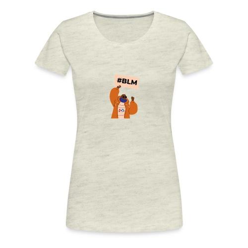 #BLM FIRST Man Petitioner - Women's Premium T-Shirt