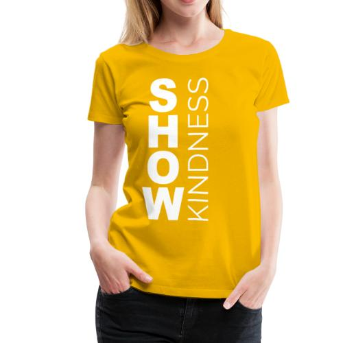 Show Kindness (vision month) - Women's Premium T-Shirt