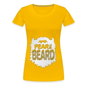 Fear The Beard - Women's Premium T-Shirt