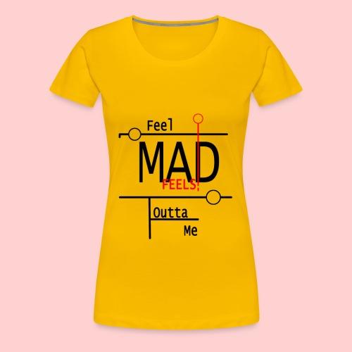 Mad Feels - Women's Premium T-Shirt