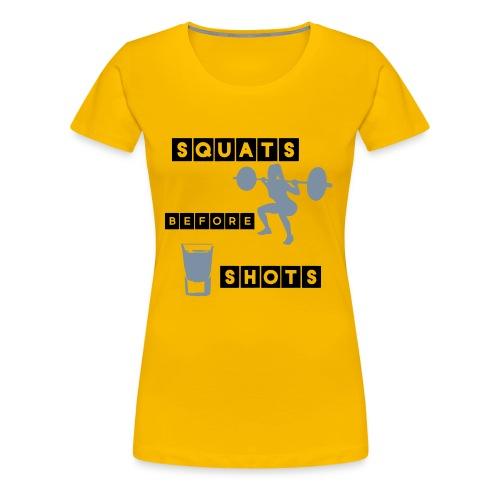 Squats Before Shots women - Women's Premium T-Shirt