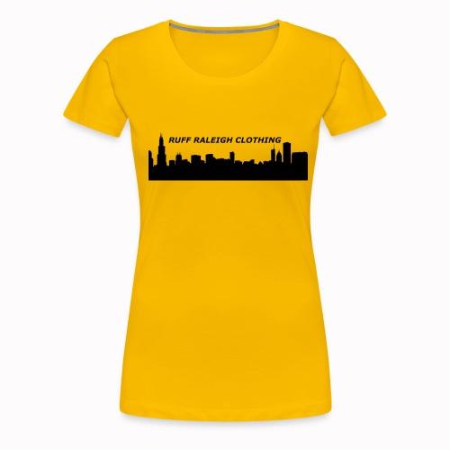Ruff Raleigh Clo. - Women's Premium T-Shirt