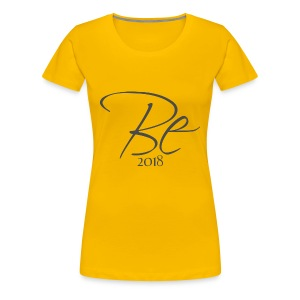 Be - Women's Premium T-Shirt