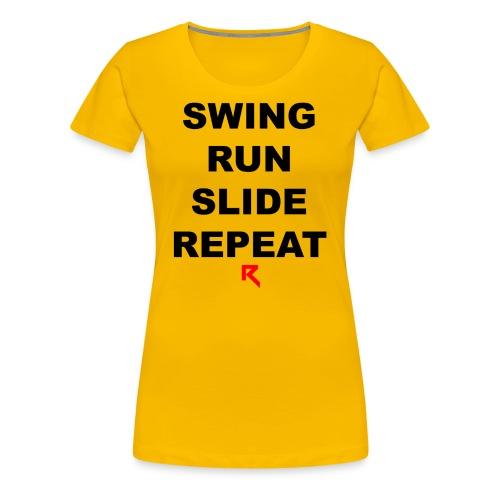 Swing Run Slide Repeat (Official Ruth Clothing) - Women's Premium T-Shirt