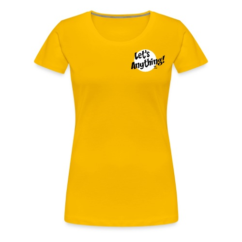 Let's Anything Classic Logo - Women's Premium T-Shirt