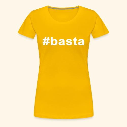 BASTA - Women's Premium T-Shirt