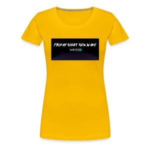 Friday Night New Wave - Women's Premium T-Shirt
