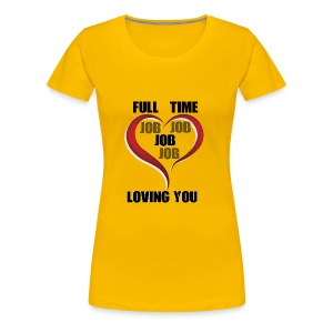 Being happy while being loved - Women's Premium T-Shirt