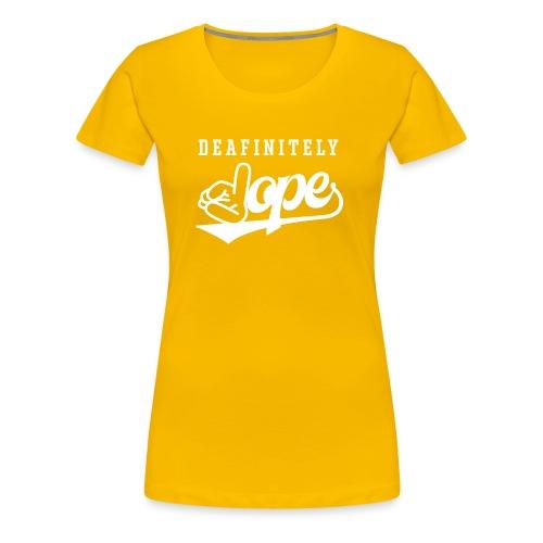 Deafinitely Dope Logo In White - Women's Premium T-Shirt