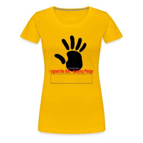 Bully pledge - Women's Premium T-Shirt