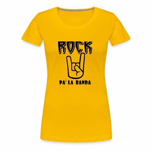 Rock pa' la banda - Women's Premium T-Shirt