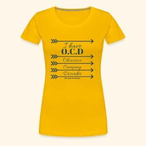 OCD - Women's Premium T-Shirt