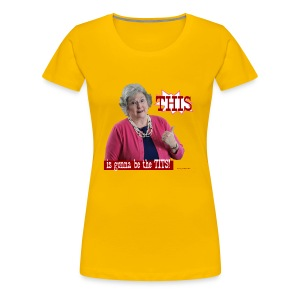GrannyPottyMouth This is gonna be the tits! - Women's Premium T-Shirt
