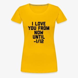 Eternal love - Women's Premium T-Shirt