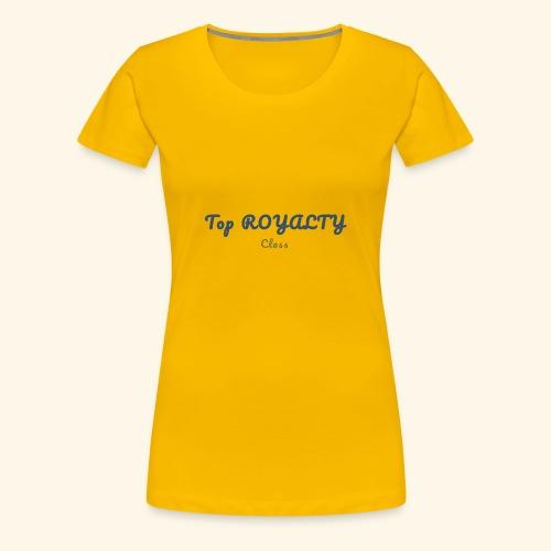 Top royalty - Women's Premium T-Shirt