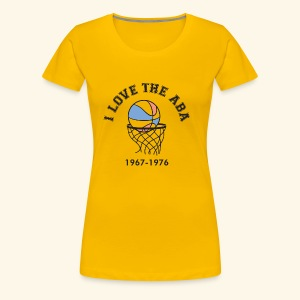 I Love the ABA - Women's Premium T-Shirt