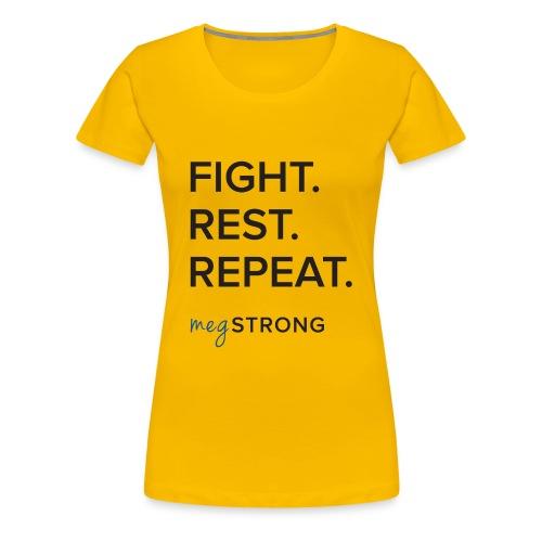 Fight Rest Repeat - Women's Premium T-Shirt