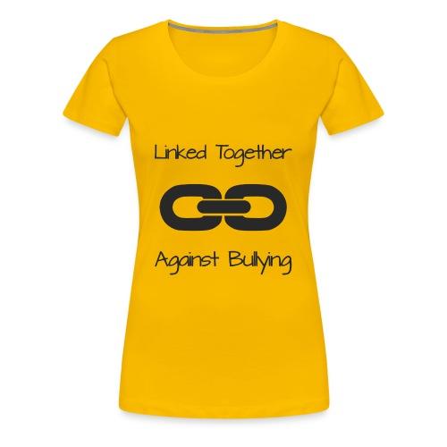 Anti- Bullying - Women's Premium T-Shirt