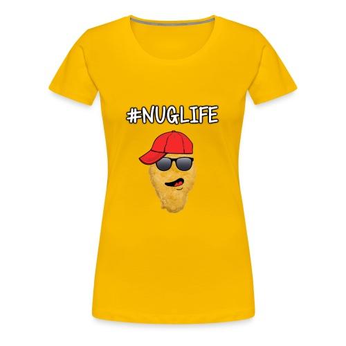 #NugLife Phone Case - Women's Premium T-Shirt