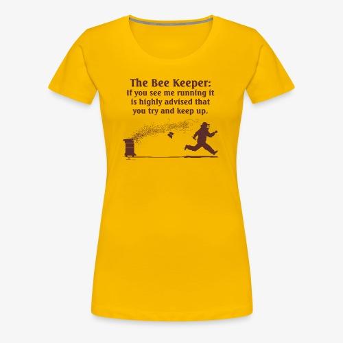 The Bee Keeper - Women's Premium T-Shirt