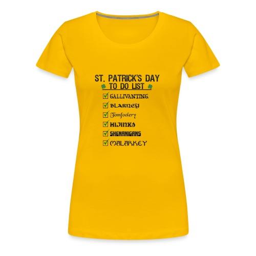 St Patrick's Day To Do List Funny Blarney Malarkey - Women's Premium T-Shirt