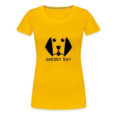 Sheddy Day - Women's Premium T-Shirt