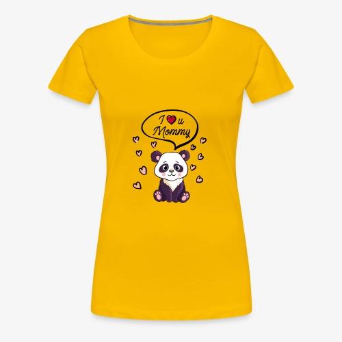 I love you Mommy Panda Tshirt - Women's Premium T-Shirt