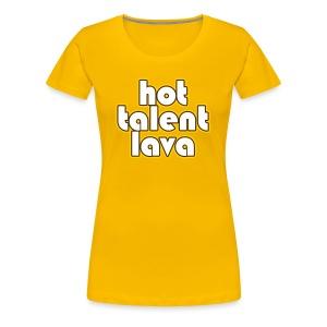 Hot Talent Lava - White Letters - Women's Premium T-Shirt