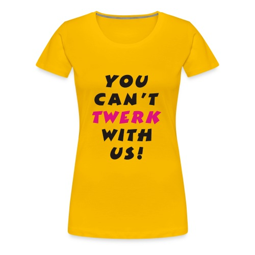 Twerking - Women's Premium T-Shirt
