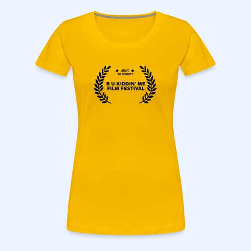 Film Festival Winner : Best 4K Short - Women's Premium T-Shirt