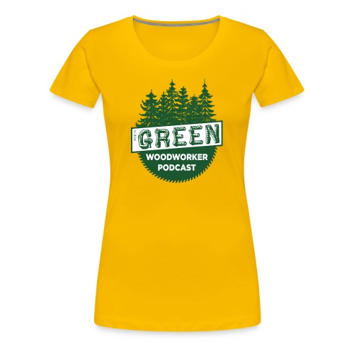 The Green Woodworker Podcast - Women's Premium T-Shirt