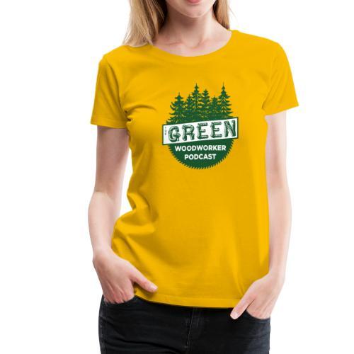 The Green Woodworker Podcast - Women's Premium T-Shirt