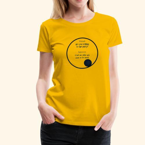 Introvert Mentality - Women's Premium T-Shirt