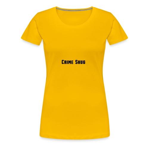 Crime Shug - Women's Premium T-Shirt