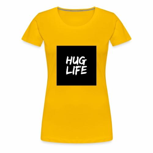 HUG LIFE - Women's Premium T-Shirt