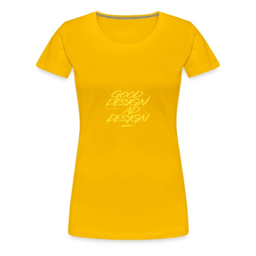 GOOD/BAD design - Women's Premium T-Shirt