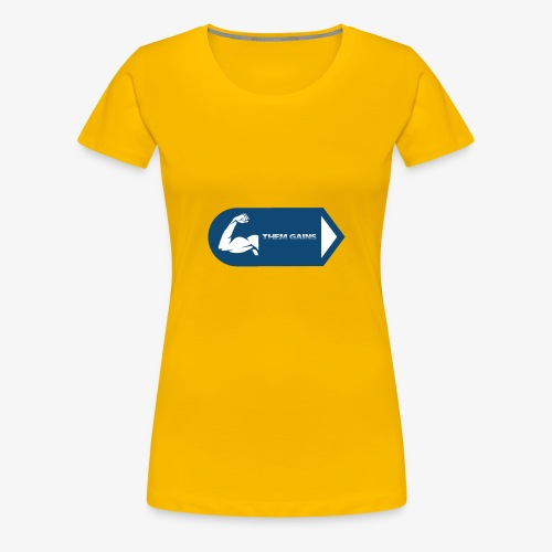 Them Gains - Women's Premium T-Shirt