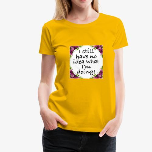 Clueless - Women's Premium T-Shirt