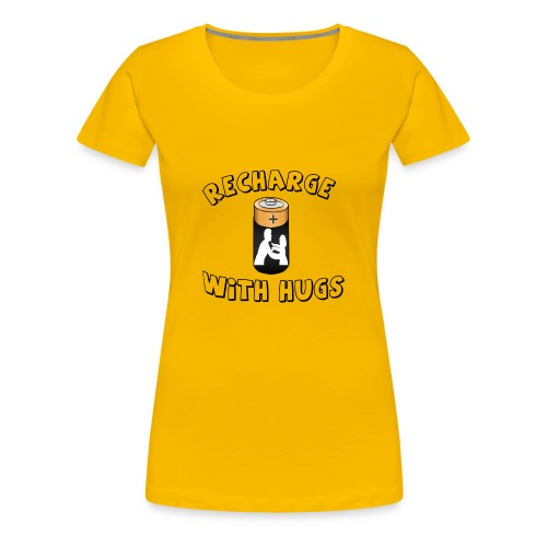 Recharge with hugs - Women's Premium T-Shirt