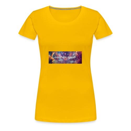 Forever Great galaxy - Women's Premium T-Shirt