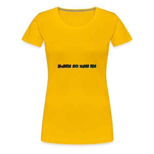 BLAZEN SO MANY MERCH FOR SALE - Women's Premium T-Shirt