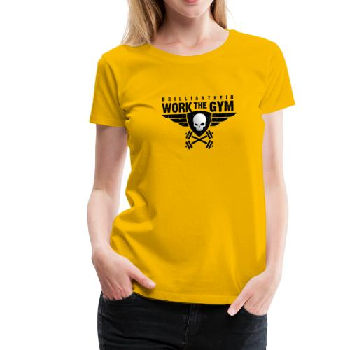 Brilliant-Heir Work the Gym Shirt - Women's Premium T-Shirt