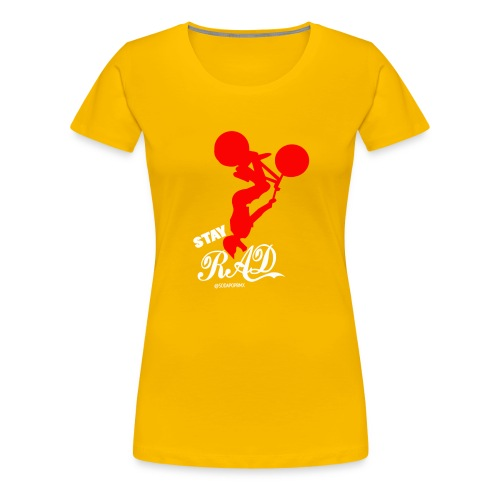 Stay Rad White - Women's Premium T-Shirt