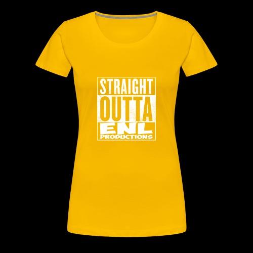 Straight Outta ENL Productions!! - Women's Premium T-Shirt